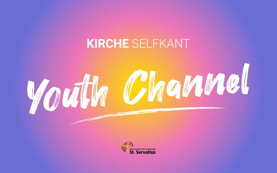 Kirche Selfkant Youth Channel- Muttertag