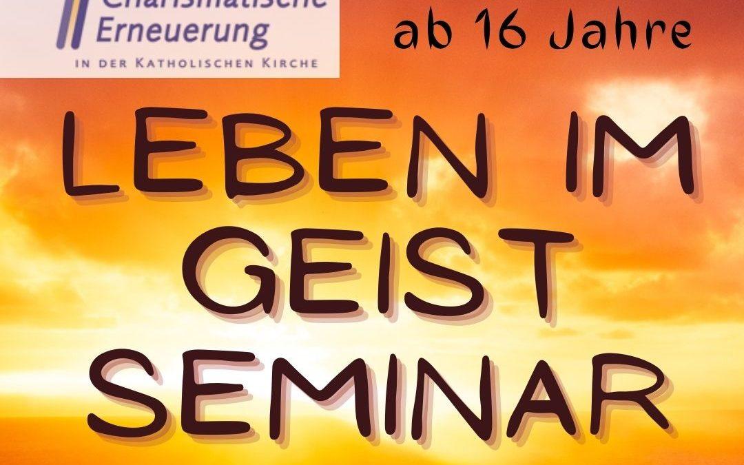 Leben im Geist Seminar für Jugendliche ab 16 Jahren